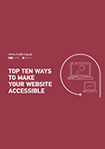 Top 10 Ways to Make your Website Accessible