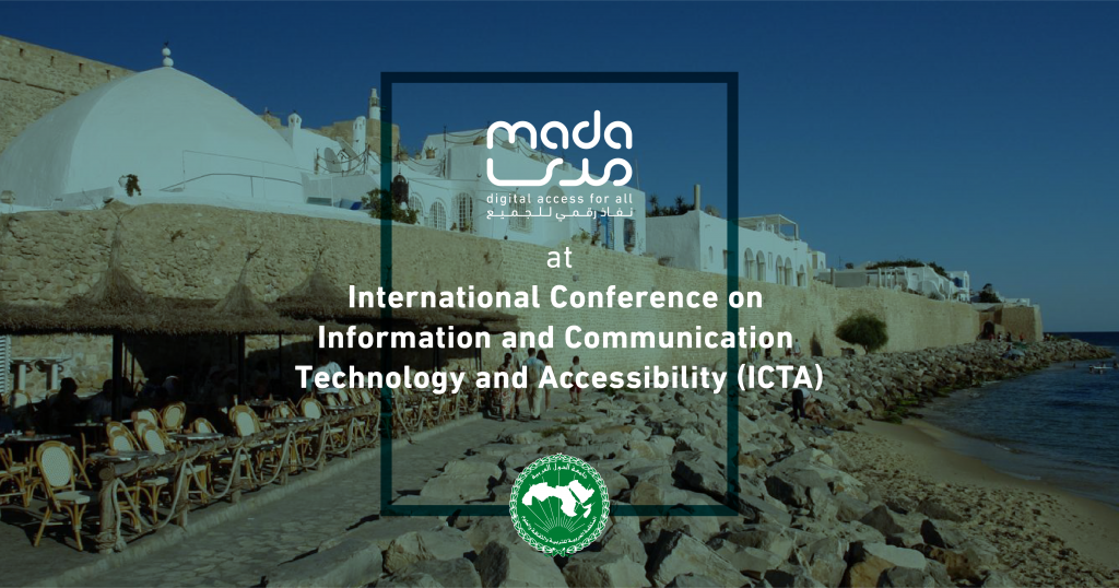 Publication of the scientific papers presented by Mada's Experts during the 7th International Conference on ICT & Accessibility